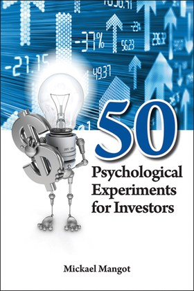 50 Psychological Experiments for Investors