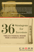36 Stratagems for Investors: Timeless Financial Wisdom from a Chinese Classic