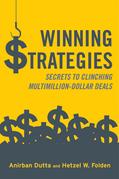Winning Strategies: Secrets to Clinching Multimillion-Dollar Deals