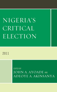 Nigeria's Critical Election: 2011