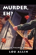 Murder, Eh?: A Belle Palmer Mystery