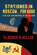 Stationed For Good ... In Moscow