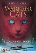 WARRIOR CATS 2. Fuoco e ghiaccio