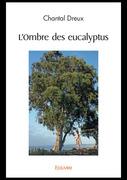 L'Ombre des eucalyptus