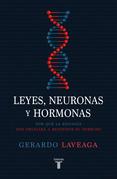 Leyes, neuronas y hormonas