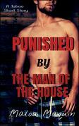 Punished By The Man Of The House