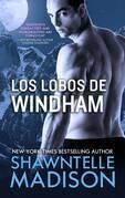Los Lobos De Windham