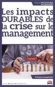 Les impacts DURABLES de la crise sur le management