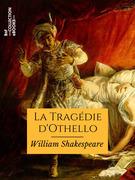 La Tragédie d'Othello
