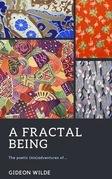 A Fractal Being