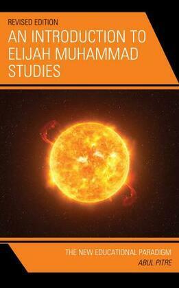 An Introduction to Elijah Muhammad Studies