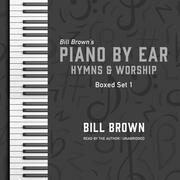 Piano by Ear: Hymns and Worship Box Set 1