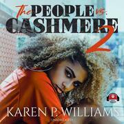 The People vs Cashmere 2