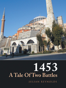 1453 a Tale of Two Battles