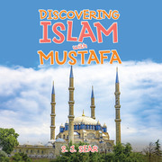 Discovering Islam with Mustafa