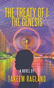 The Treaty of I: the Genesis