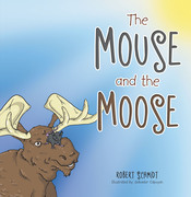 The Mouse and the Moose