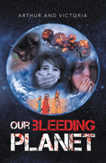 Our Bleeding Planet