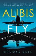 Alibis Fly