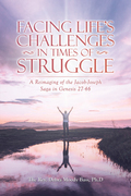 Facing Life's Challenges in Times of Struggle