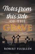 Notes from This Side of the Grave