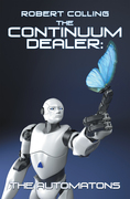 The Continuum Dealer: the Automatons
