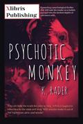Psychotic Monkey