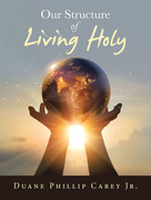 Our Structure of Living Holy