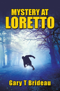 Mystery at Loretto