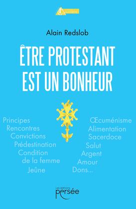 Être protestant est un bonheur