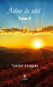 Autour du soleil - Tome II