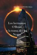Los hermanos O'Brain y la trama del Sol Negro