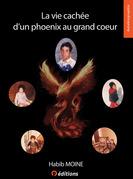 La vie cachée d'un Phoenix au grand coeur