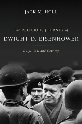 The Religious Journey of Dwight D. Eisenhower