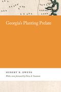 Georgia's Planting Prelate