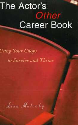 The Actor's Other Career Book