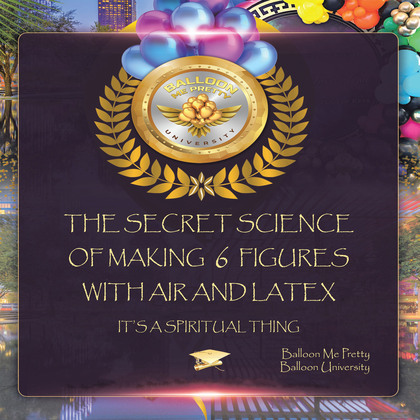 The Secret Science of Making  6  Figures with Air and Latex