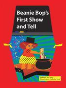Beanie Bop's First Show-N-Tell