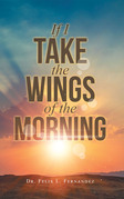 If I Take the Wings of the Morning