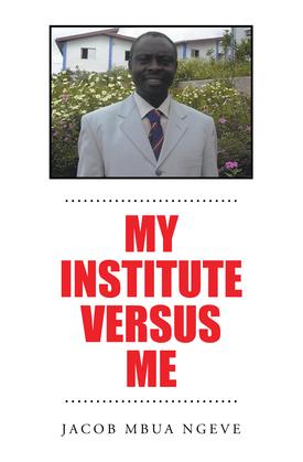 My Institute Versus Me