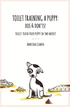 Toilet Training a Puppy: Dos and Don'ts!