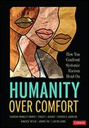 Humanity Over Comfort