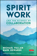 Spirit Work and the Science of Collaboration