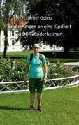 Erinnerung an eine Kindheit im DDR-Kinderheim