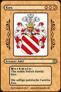 The noble Polish family Kos. Die adlige polnische Familie Kos.