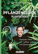 Pflanzenglück