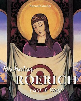 Nicholas Roerich. East & West