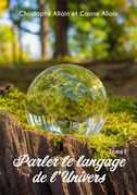Parler le langage de l'univers