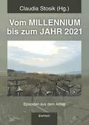 Vom MILLENNIUM bis zum JAHR 2021