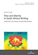 Time and Alterity in South African Writing